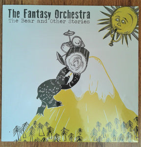 The Fantasy Orchestra - The Bear and Other Stories New LP ***FEATURED RELEASE***
