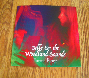 Belle & the Woodland Sounds - Forest Floor - New CD