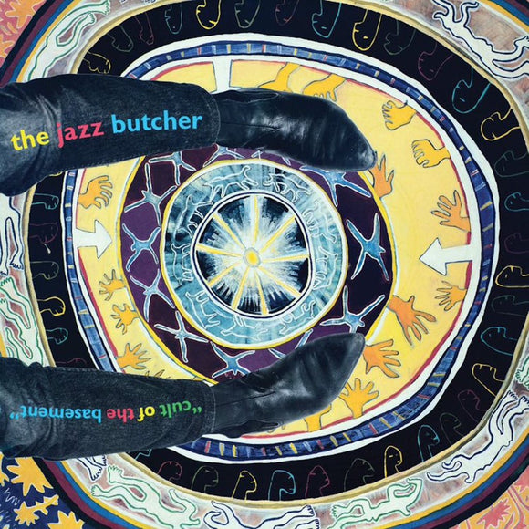 Jazz Butcher, The  - Cult Of The Basement - New LP - RSD20