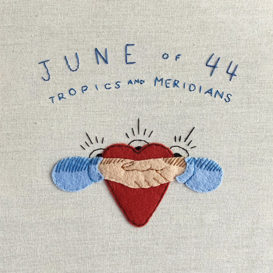 June of 44 - Tropics and Meridians - New Blue LP - RSD20