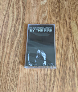 Thurston Moore - By The Fire - New Gold Cassette