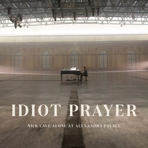 NICK CAVE - IDIOT PRAYER - LIVE ALONE AT ALEXANDRA PALACE - New 2CD
