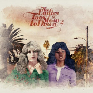 Various Artists - The Ladies of Too Slow to Disco Vol. 2 - New Ltd Green 2LP (LRSD 2020)