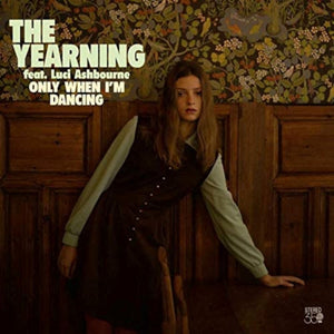 The Yearning - Feat. Luci Ashbourne - Only When I'm Dancing - New  Chocolate Brown LP