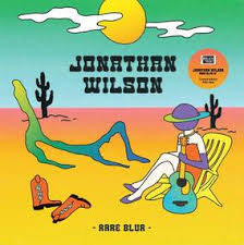 "Jonathan Wilson - Rare Blur – New 12"" Single – Rsd20 Black Friday"