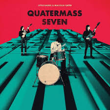 Barrie Little & Malcolm Catto - Quatermass Seven - New LP