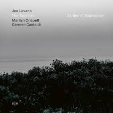 Joe Lovano - Garden of Expression - New CD