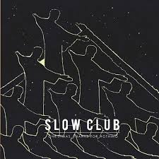 Slow Club – Christmas, Thanks For Nothing - New Ltd Coloured EP