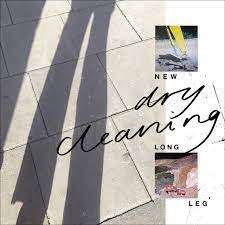 Dry Cleaning - New Long Leg - New CD