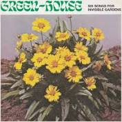 Green-House -  Six Songs For Invisible Gardens - Love Record Stores - New Ltd Green LP