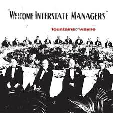 Fountains Of Wayne - Welcome Interstate Managers – New 2lp - Rsd20 Black Friday