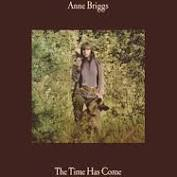 Anne Briggs - The Time Has Come - New Ltd Gold LP