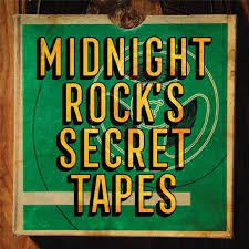 Various - Midnight Rock's Secret Tapes - New LP