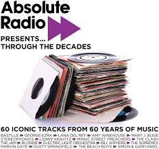 Various - Absolute Radio Presents... Through The Decades