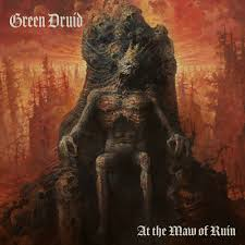 Green Druid - At The Maw of Ruin - New CD