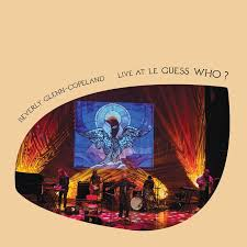 Beverly Glenn-Copeland - Live At Le Guess Who? - New Lp – Rsd20 Black Friday