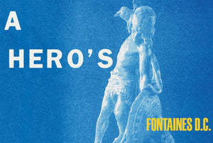 Fontaines DC - A Hero's Death - New CD