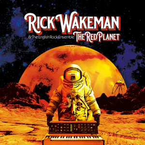 Rick Wakeman - The Red Planet - New CD