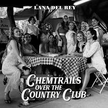 Lana Del Rey - Chemtrails Over The Country Club - New CD