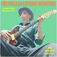 The William Loveday Intention - People Think They Know Me But They Don't Know Me