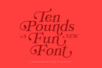 Ten Pounds, a Hand-Drawn Serif Font