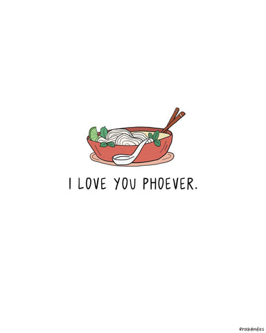 Love You Phoever Print