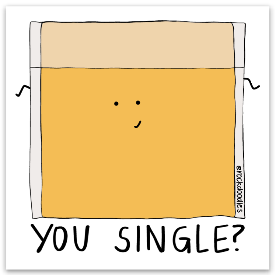 You Single? Sticker