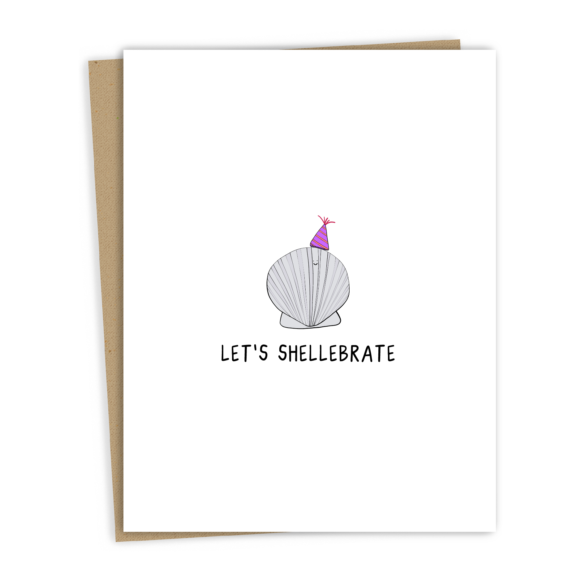 Let's Shellebrate Card