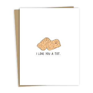 Love You A Tot Card