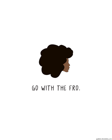 Go With The Fro Print