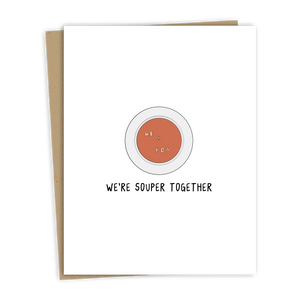 We're Souper Card