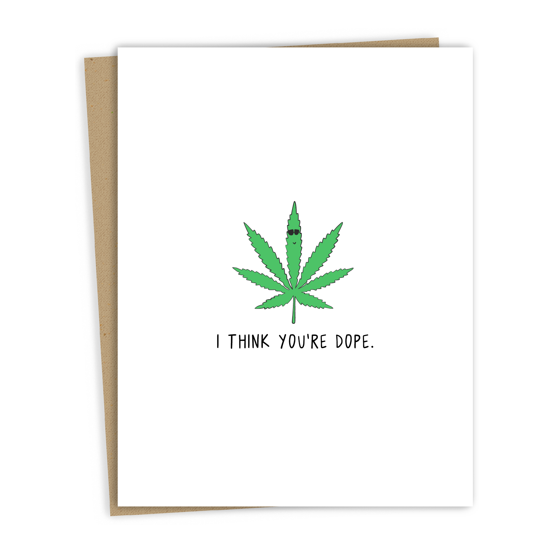 You're Dope Card