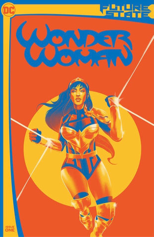 FUTURE STATE WONDER WOMAN #1 MATT TAYLOR Limited Team Variant Yara Flor
