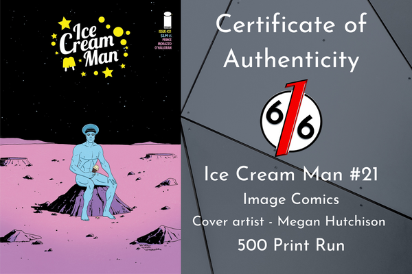 ICE CREAM MAN #21 MEGAN HUTCHISON Exclusive Variant Ltd 500 COA