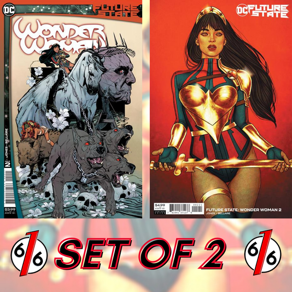 🚨🔥 FUTURE STATE WONDER WOMAN #2 SET OF 2 Cvr A Jones & Cvr B Frison Yara Flor