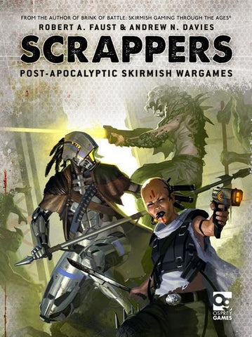 Scrappers: Post Apocalyptic Skirmish Wargames RPG