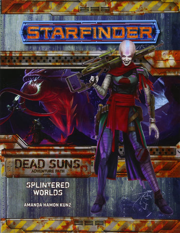 Starfinder RPG: Dead Suns Part 3 - The Splintered World