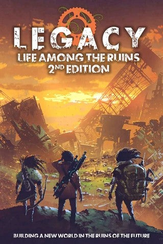 Legacy: Life Among the Ruins RPG