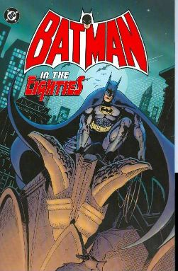 Batman In the Eighties