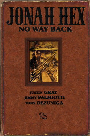 Jonah Hex No Way Back HC