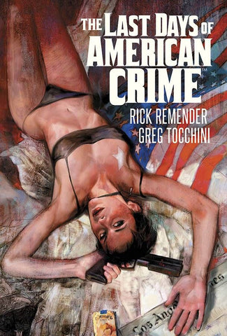 Last Days of the American Crim