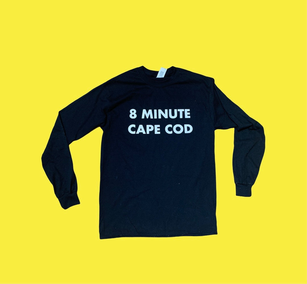 "8 Minute Cape Cod ""This Show Rules"" Long sleeve"