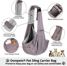 Load image into Gallery viewer, OWNPETS Adjustable Pet Sling Carrier, Fits 15~22lb Cats & Dogs for Daily Walk & Outdoor Activities