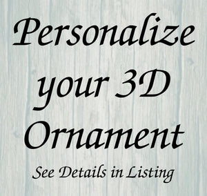 Personalize Your 3D Ornament