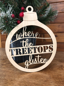 "Art File for ""Where the treetops glisten"" Ornament/Wall decor"