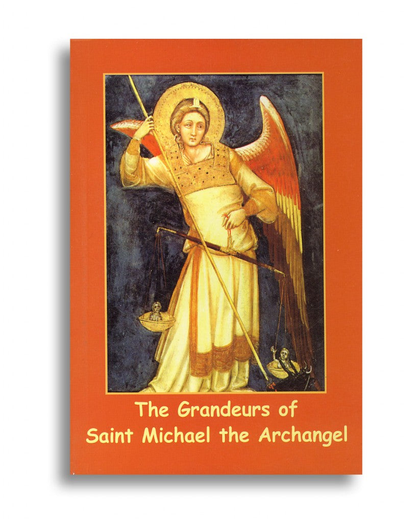 The Grandeurs of Saint Michael the Archangel