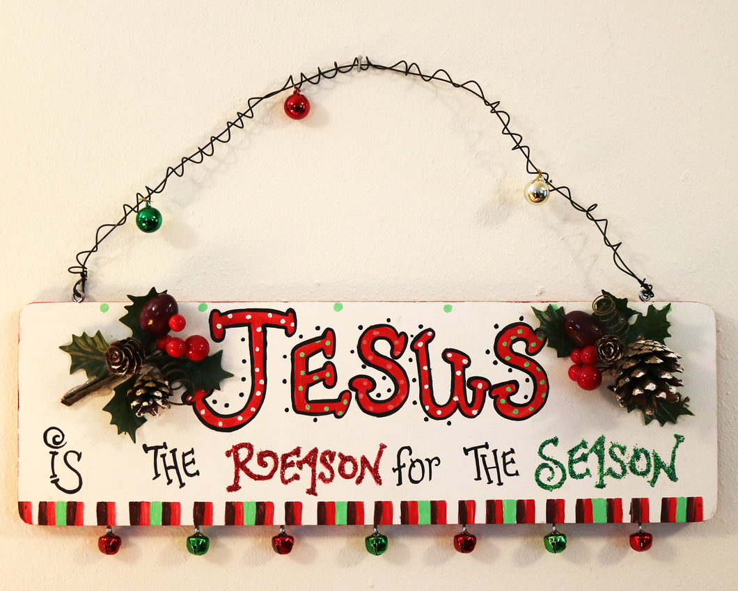 Jesus is the Reason for the Season Christian Sign