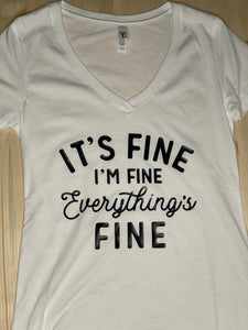"""It's Fine, I'm Fine"" Short Sleeve Soft Shirt - Sunny Ohana Creations"