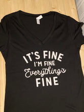 "Load image into Gallery viewer, ""It's Fine, I'm Fine"" Short Sleeve Soft Shirt - Sunny Ohana Creations"