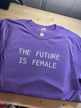Load image into Gallery viewer, The Future Is Female Short Sleeve Shirt- Soft Shirt - Sunny Ohana Creations